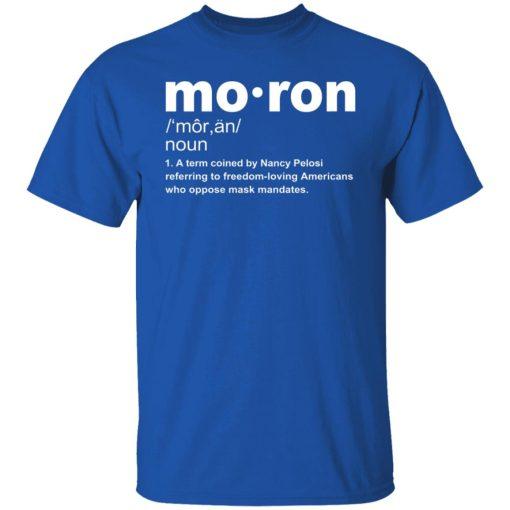 Moron T-Shirt Kevin McCarthy Anti-Mask Shirts, Hoodies, Long Sleeve