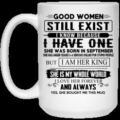 Good Women Still Exist I Have One She Was Born In September Mug