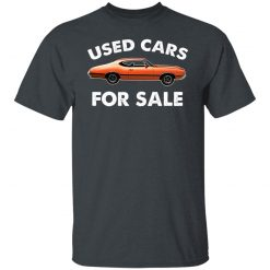 Used Cars For Sale Shirts, Hoodies, Long Sleeve