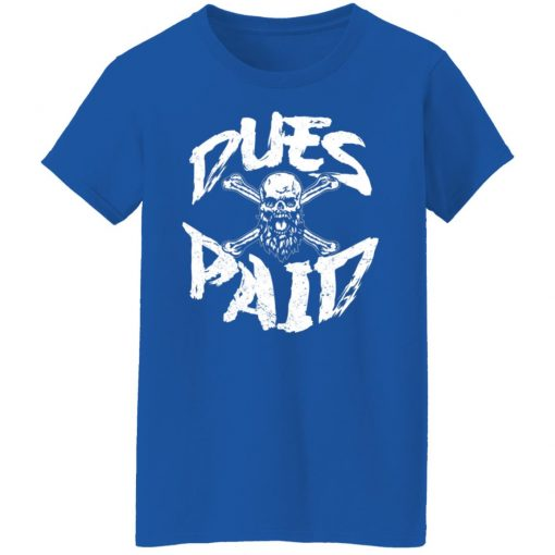 Robert Oberst Dues Paid T-Shirts, Hoodies, Long Sleeve