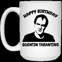 Happy Birthday Quentin Tarantino Mug