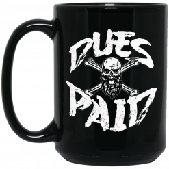 Robert Oberst Dues Paid Mug