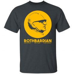 Rothbardian Murray Rothbard T-Shirts, Hoodies, Long Sleeve