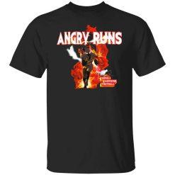 Angry Runs T-Shirt