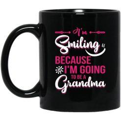 I'm Smiling Because I'm Going To Be A Grandma Mug