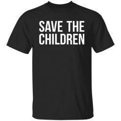 #SaveOurChildren Save Our Children T-Shirt