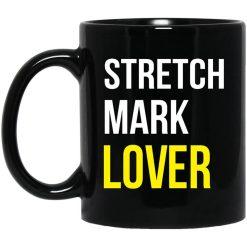 Stretch Mark Lover Mug