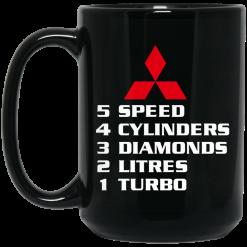 5 Speed 4 Cylinders 3 Diamonds 2 Litres 1 Turbo Mitsubishi Mug
