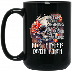 Five Finger Death Punch: Listen To The Meaning Before You Judge The Screaming Mug