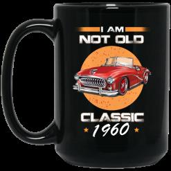 Car I'm Not Old I'm A Classic 1960 Mug