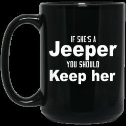 If She's A Jeeper You Should Keep Her Mug