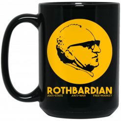 Rothbardian Murray Rothbard Mug
