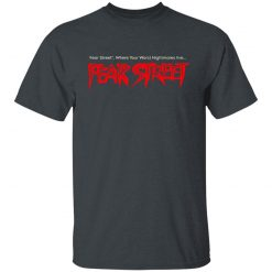 Fear Street RL Stine Where Your Worst Nightmares Live T-Shirts, Hoodies, Long Sleeve