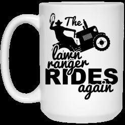 The Lawn Ranger Rides Again Cute Lawn Caretaker Mug