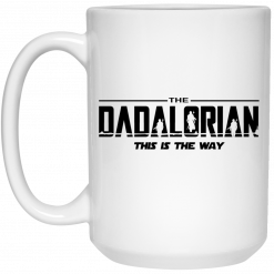 Shack Sebring Fl The Dadalorian This Is The Way Mug