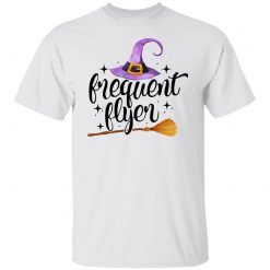 Frequent Flyer Broomstick Halloween T-Shirts, Hoodies, Long Sleeve