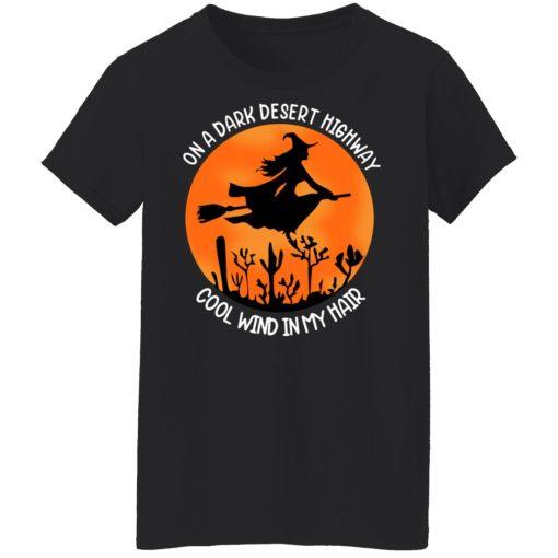 On A Dark Desert Highway Cool Wind In My Hair Halloween T-Shirts, Hoodies, Long Sleeve