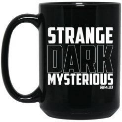 MrBallen Strange Dark Mysterious Mug