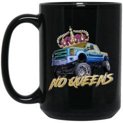 Whistlin Diesel No Queens Mug